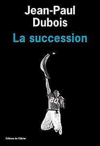 vignette de 'la succession (Jean-Paul Dubois)'