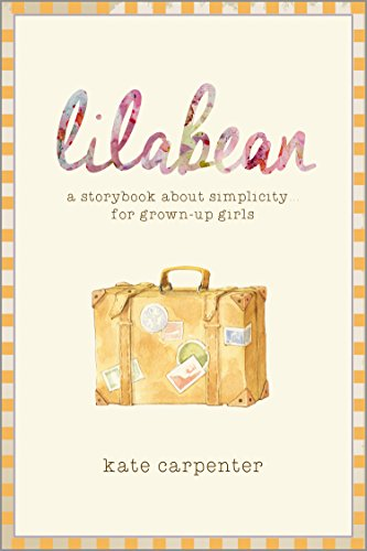 Lilabean: A Storybook about Simplicity for Grown-Up Girls