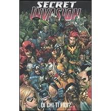 Secret invasion. Di chi ti fidi? (Marvel Omnibus)