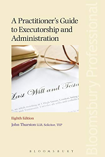 Practitioner's Guide to Executorship and Administration