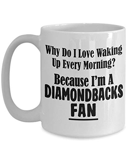 Diamondbacks Fan Mug - Love Waking Up Every Morning; Baseball Team Sports Ceramic Coffee Tea Cup 11 oz (Sport Diamondback)