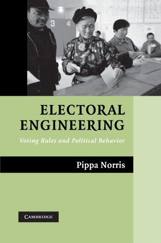 Electoral Engineering Paperback: Voting Rules and Political Behavior (Cambridge Studies in Comparative Politics)