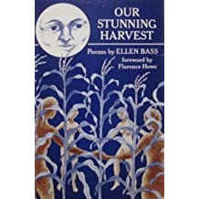 Our Stunning Harvest: Poems by Ellen Bass (1984-11-24)