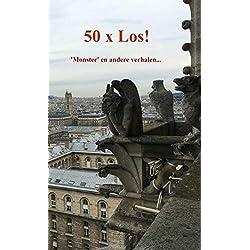 50 x Los!: 'Monster' en andere verhalen...