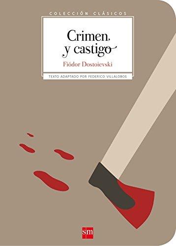 Crimen y castigo par Fiódor Dostoievski