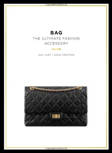 Bag: The Ultimate Fashion Accessory (Mini)