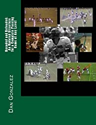 Recoded and Reloaded: An Updated Structure for a Complete Passing Game at Any Level by Dan Gonzalez (2013-02-21)