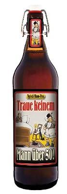 Bierpräsent - Traue keinem Mann über 50! -