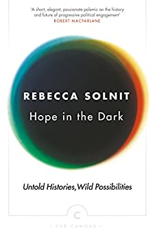 Hope In The Dark (Canons) by [Solnit, Rebecca]