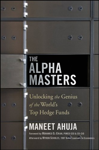 The Alpha Masters: Unlocking the Genius of the World's Top Hedge Funds (English Edition)