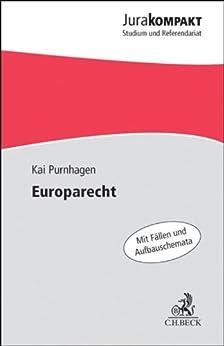 Europarecht (Jura kompakt) von [Purnhagen, Kai]