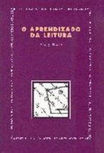 O Aprendizado Da Leitura - Nova Edicao (Em Portuguese do Brasil)