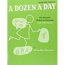 A Dozen A Day Book Two Elementary Pf