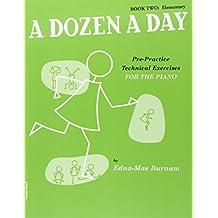A Dozen A Day, Book Two: Elementary: Noten, Lehrmaterial für Klavier