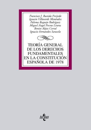 Teoría General de los Derechos Fundamentales en la Constitución Española de 1978 (Derecho - Biblioteca Universitaria De Editorial Tecnos)