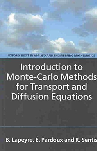 [(Introduction to Monte-Carlo Methods for Transport and Diffusion Equations)] [By (author) Bernard Lapeyre ] published on (October, 2003)
