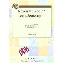 Razón Y Emoción En Psicoterapia-Cosido (Biblioteca de Psicología)