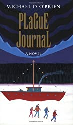 Plague Journal (Children of the Last Days) by Michael D. O'Brien (2003-08-01)