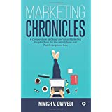 Marketing Chronicles: A Compendium of Global and Local Marketing Insights from the Pre-Smartphone and Post-Smartphone Eras