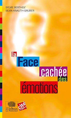 La Face cachée des émotions (Le collège t. 8)