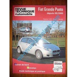 RRevue TechniqueB0704.5 REVUE TECHNIQUE AUTOMOBILE FIAT GRANDE PUNTO depuis 09/2005 Essence 1.4l 8V et Diesel 1.3l Multijet