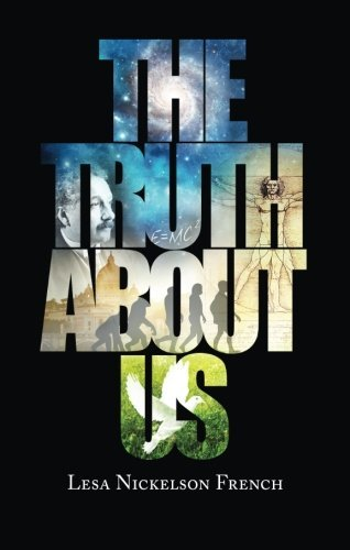 The Truth About Us by Lesa Nickelson French (2013-10-29)