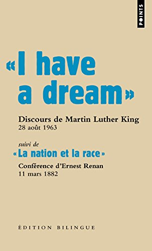 """ I have a dream "". Discours du pasteur Martin Luther King, Washington D.C., 28 août 1963"