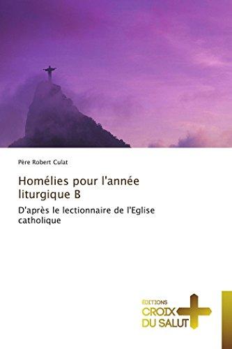 Homlies pour l'anne liturgique b