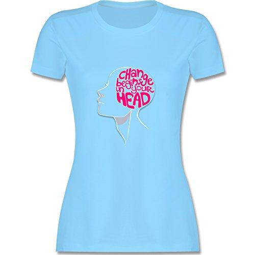 Statement Shirts - Change begins in your head - tailliertes Premium T-Shirt mit Rundhalsausschnitt für Damen Hellblau