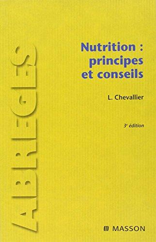 Nutrition : principes et conseils (Ancien Prix éditeur : 39 euros)