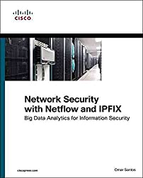 [(Network Security with NetFlow and IPFIX : Big Data Analytics for Information Security)] [By (author) Omar Santos] published on (September, 2015)