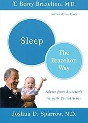 Sleep: The Brazelton Way by T. Berry Brazelton (2003-01-01)
