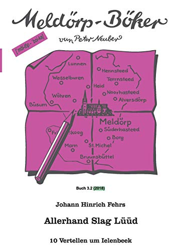Allerhand Slag Lüüd: 10 Vertellen um Ielenbeek (Meldörp-Böker)