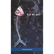 Ojo de pez (Colección Nostromo)