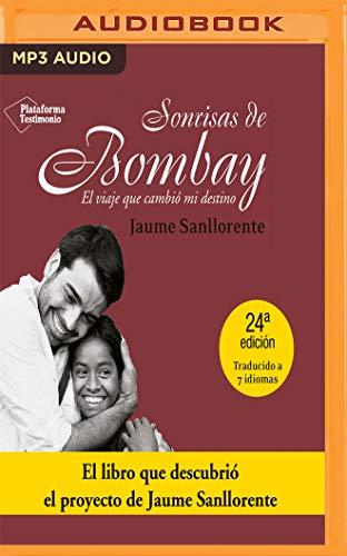 Sonrisas de Bombay: El Viaje Que Cambió Mi Destino