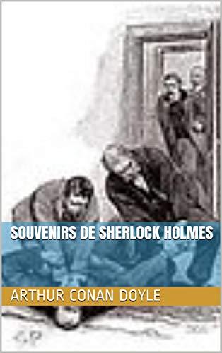 SOUVENIRS DE SHERLOCK HOLMES (French Edition) eBook: Arthur Conan ...
