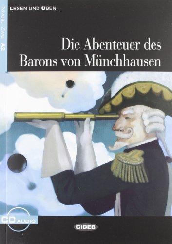 Die Abenteuer Des Barons Von Münchhausen. Buch (+CD) (Lesen und üben)