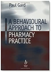 Behavioural Approach to Pharmacy Practice