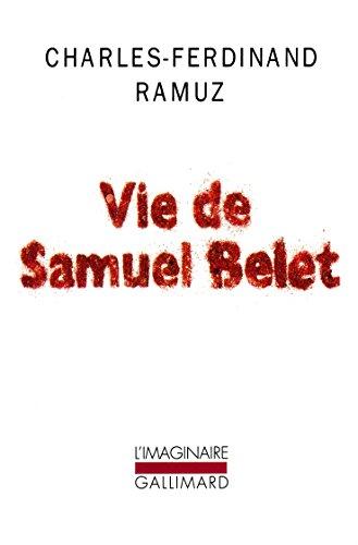 Vie de Samuel Belet