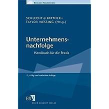Unternehmensnachfolge: Handbuch für die Praxis (Berliner Handbücher)