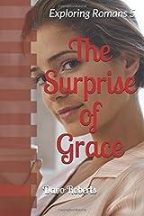 The Surprise of Grace: Alphy Looks Into Romans 5 Paperback