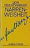 Gesammelte Werke in Einzelbänden, Bd. 14: Narrenweisheit oder Tod und Verklärung des Jean-Jacques Rousseau - Lion Feuchtwanger