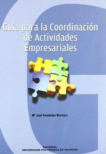 Coordinación de actividades empresariales y prevenciónde riesgos laborales