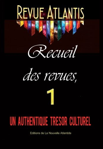 Revue Atlantis, recueil des revues 1, un authentique trésor culturel