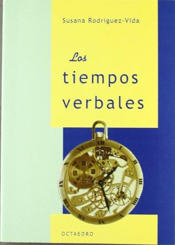 Los tiempos verbales (Referencias) por Maria Susana Rodríguez Vida