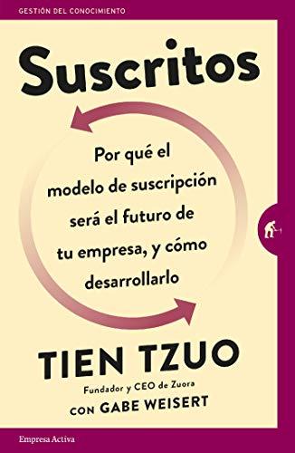 Suscritos (Gestión del conocimiento) por Tien Tzuo