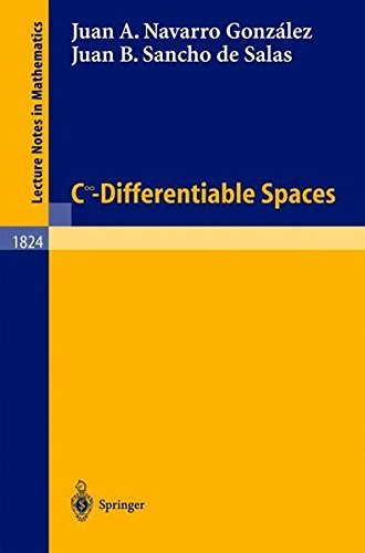 C^infinity - Differentiable Spaces (Lecture Notes in Mathematics) by Juan B. Navarro Gonz?lez (2008-06-27)