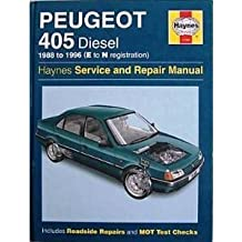 Peugeot 405 Diesel Service and Repair Manual (Haynes Service and Repair Manuals)