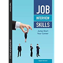 Job Interview Skills: Jump-Start Your Career (English Edition)