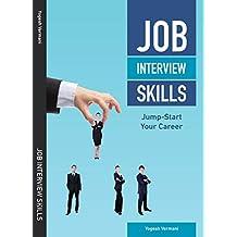 Job Interview Skills: Jump-Start Your Career